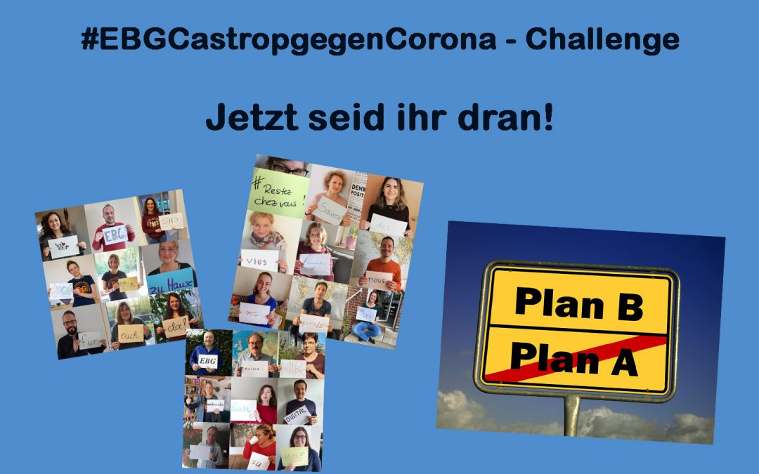 Macht mit bei der Challenge #EBGCastropgegenCorona