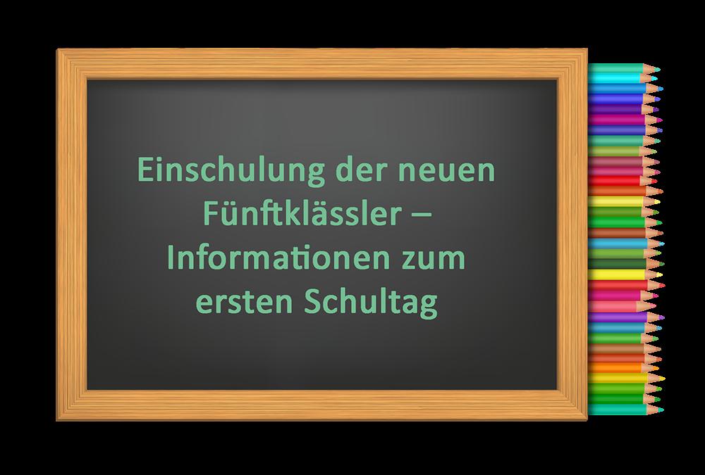 Einschulung der neuen Fünftklässler – Informationen zum ersten Schultag